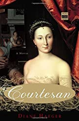 Courtesan by Diane Haeger (July 25, 2006) Paperback