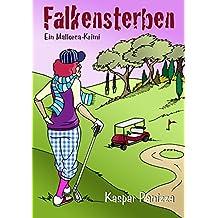 Falkensterben: Ein Mallorcakrimi. Balus 2. Fall