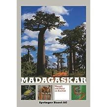 Madagaskar: Mensch und Natur im Konflikt