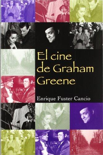 El cine de Graham Greene (Letras de cine) por Enrique Fuster