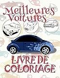 Meilleures Voitures Livres de Coloriage: ✎ Best Cars ~ Coloring Book ~ Coloring Book Kinder ✎ (Coloring Book Enfants) Coloring Book 3 In 1 ... 19 (Livre de Coloriage - Meilleures Voitures)