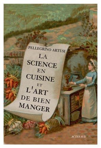 La Science en cuisine et l'art de bien mang