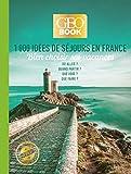 Geobook - 1000 idées de séjours en France - Edition collector...