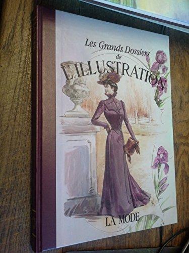 Les grands dossiers de l'illustration la mode Histoire d'un siècle 1843-1944-