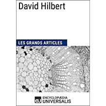 David Hilbert: Les Grands Articles d'Universalis (French Edition)