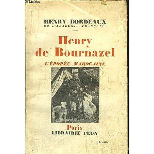HENRY DE BOURNAZEL - L'EPOPEE MAROCAINE