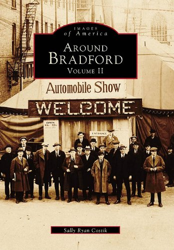 Around Bradford:: Volume II: 2 (Images of America)