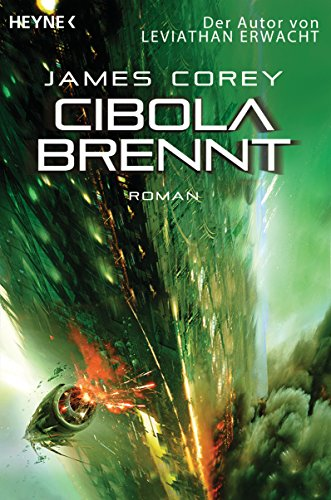 Cibola brennt: Roman (The Expanse-Serie 4) (German Edition)