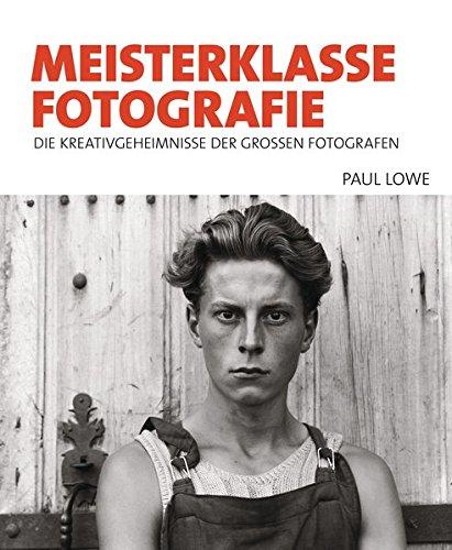 Mantel Hut Steht (Meisterklasse Fotografie: Die Kreativgeheimnisse der großen Fotografen)