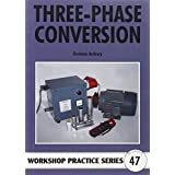Three-Phase Conversion: Running Three-phase Equipment on Single Phase Supplies