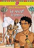 Le secret du papyrus (Historique t. 665)
