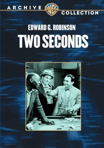 Two Seconds by Edward G. Robinson