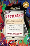 Provenance: How a Con Man and a Forger Rewrote the History of Modern Art