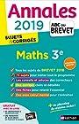 Annales ABC du Brevet 2019 Maths - Sujets et Corrigés