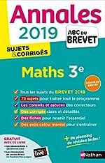 Annales ABC du Brevet 2019 Maths - Sujets et Corrigés de Gilles Mora