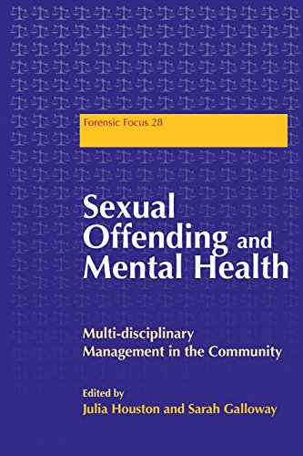 Sexual Offending and Mental Health: Multidisciplinary Management in the Community (Forensic Focus Book 28) (English Edition) (Rehabilitation Services-andrew)