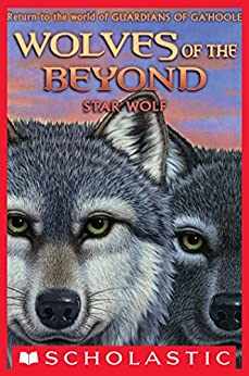 Wolves of the Beyond #6: Star Wolf by [Lasky, Kathryn]