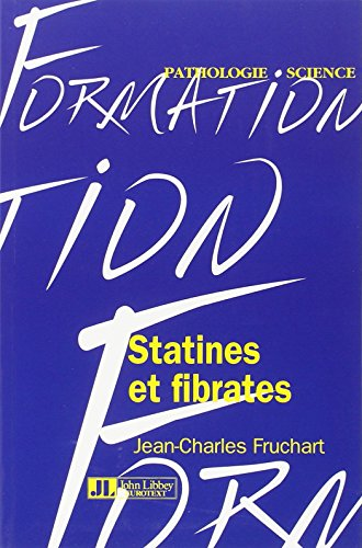 Statines et fibrates, modes d'action moléculaire et importance de la prévention des maladies cardio-vasculaires
