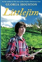 Littlejim by Gloria Houston (2012-04-30)