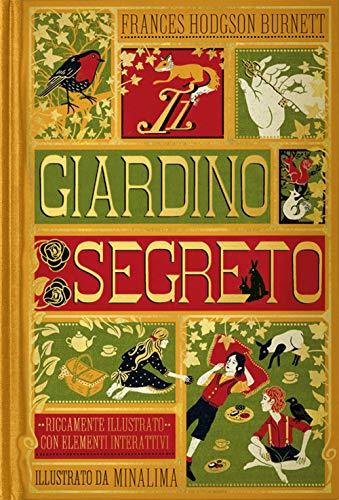 Burnett Frances Hodgson - Il giardino segreto. Ediz. illustrata (1 BOOKS)