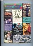 DE LA 4 CV à LA VIDEO. 1953-1983. Ces trente années qui ont changé notre vie....