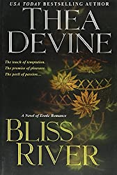 Bliss River by Thea Devine (2002-07-01)