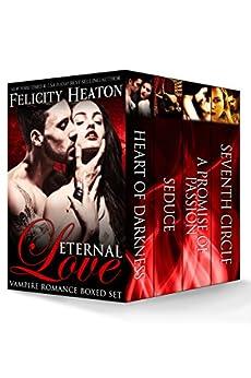 Eternal Love: Vampire Romance Boxed Set (English Edition) von [Heaton, Felicity]
