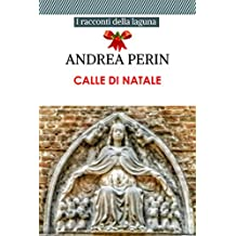 CALLE DI NATALE  (RACCONTI VENEZIANI Vol. 3)