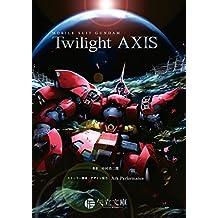 MOBILE SUIT GUNDAM Twilight AXIS (Yatate Bunko) (Japanese Edition)