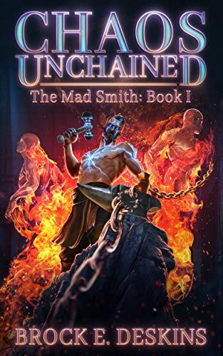 Picture of Chaos Unchained: The Mad Smith (Quantum Mortalis Book 1)