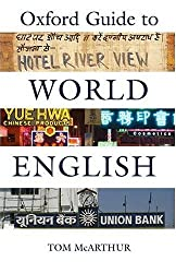 The Oxford Guide to World English by Tom McArthur (2003-09-11)
