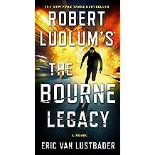 The Bourne Legacy (Jason Bourne Series Book 4) (English Edition)