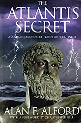 The Atlantis Secret: A Complete Decoding of Plato's Lost Continent (English Edition)