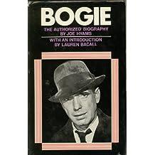 Bogie: Humphrey Bogart