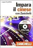 Impara il cinese con Zanichelli (volume con 2 CD audio)