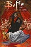 Buffy - Contre les vampires, Saison 3, tome 6