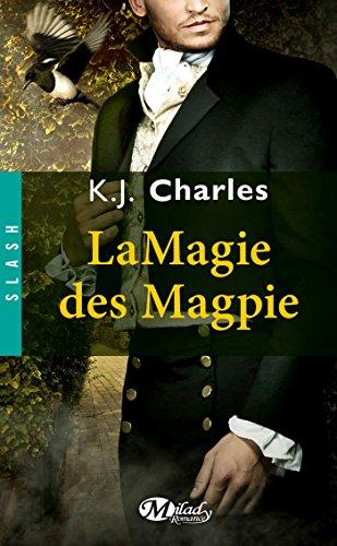La Magie des Magpie (Slash) par K.J. Charles