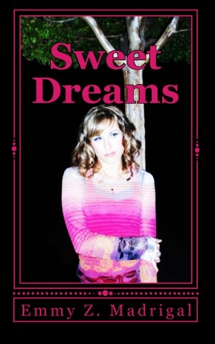 Sweet Dreams: A Musical Romance: Volume 1