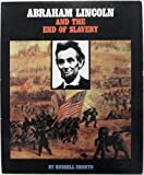 Abraham Lincoln and the End of Slavery (Gateway Civil Rights) by Russell Shorto (1994-06-06)