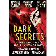 Dark Secrets: A Paranormal Noir Anthology