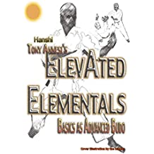 ElevAted Elementals: Martial Basics as Advanced Budo (English Edition)