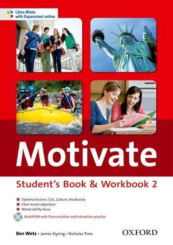 Motivate. Student's book-Workbook. Per le Scuole superiori. Con MultiROM. Con espansione online: 2