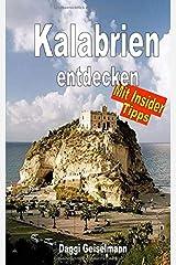 Kalabrien entdecken: Insider - Tipps Taschenbuch