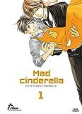 Mad Cinderella - Tome 01 - Livre (Manga) - Yaoi - Hana Collection