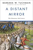 Distant Mirror: The Calamitous Fourteenth Century - Best Reviews Guide