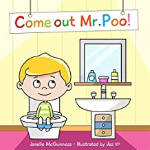 Come Out Mr Poo!: Potty Training for Kids (English Edition)