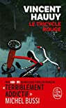 Le Tricycle rouge  par Hauuy