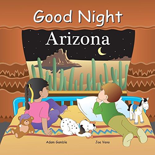 Good Night Arizona (Good Night Our World)