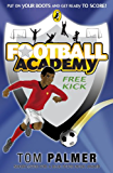 Football Academy: Free Kick: Free Kick