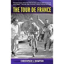 The Tour de France: A Cultural History